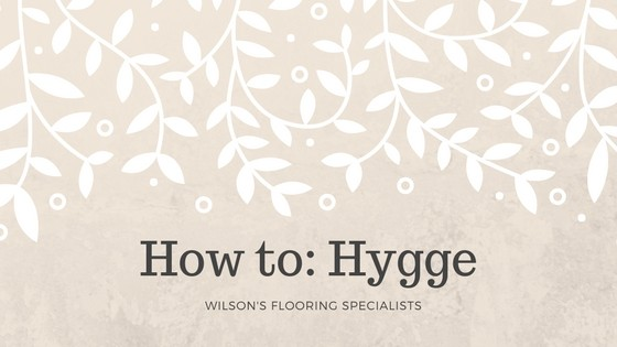 How to Hygge in The Home